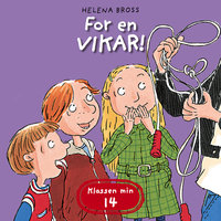 For en vikar! - Helena Bross