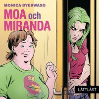 Moa och Miranda - Monica Byekwaso