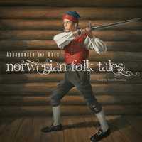 Norwegian folk tales - Asbjørnsen and Moe