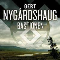 Bastionen - Gert Nygårdshaug