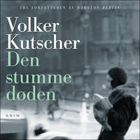 Den stumme døden - Del 3 - Volker Kutscher