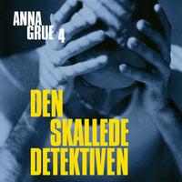 Den skallede detektiven - Anna Grue