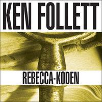 Rebecca-koden - Ken Follett
