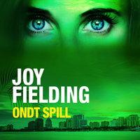 Ondt spill - Joy Fielding