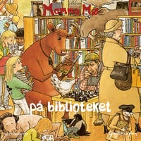 Mamma Mø på biblioteket - Jujja Wieslander,Tomas Wieslander