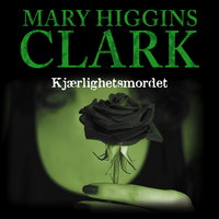 Kjærlighetsmordet - Mary Higgins Clark