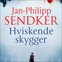 Hviskende skygger - Jan-Philipp Sendker