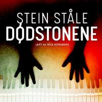 Dødstonene - Stein Ståle