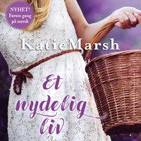 Et nydelig liv - Katie Marsh