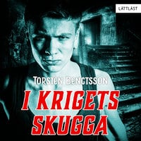 I krigets skugga - Torsten Bengtsson