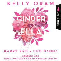 Cinder & Ella: Happy End - und dann? - Kelly Oram