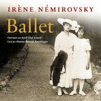 Ballet - Irene Nemirovsky