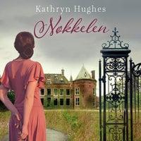 Nøkkelen - Kathryn Hughes
