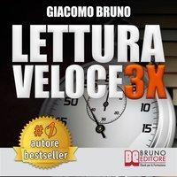 Lettura Veloce 3X - Giacomo Bruno