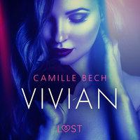 Vivian - opowiadanie erotyczne - Camille Bech