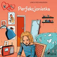 K jak Klara 16 - Perfekcjonistka - Line Kyed Knudsen