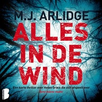 Alles in de wind - M.J. Arlidge