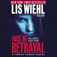 Face of Betrayal - Lis Wiehl,April Henry