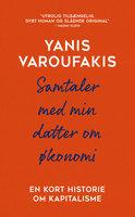 Samtaler med min datter om økonomi - Yanis Varoufakis