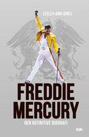 Freddie Mercury - Lesley-Ann Jones