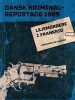 Lejemordere i Frankrig - Diverse forfattere,Diverse