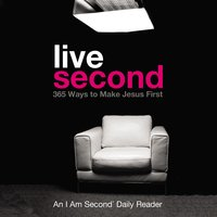 Live Second: 365 Ways to Make Jesus First - Doug Bender