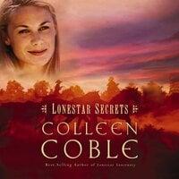 Lonestar Secrets - Colleen Coble