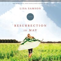 Resurrection in May - Lisa Samson