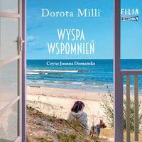 Wyspa wspomnień - Dorota Milli