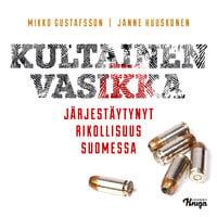 Kultainen vasikka - Janne Huuskonen,Mikko Gustafsson