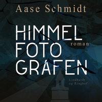 Himmelfotografen - Aase Schmidt