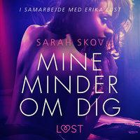 Mine minder om dig - Sarah Skov