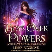 Boys Over Powers - Lidiya Foxglove