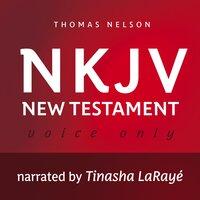 Voice Only Audio Bible: New King James Version, NKJV – New Testament - Thomas Thomas Nelson