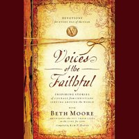 Voices of the Faithful - Beth Moore, International Mission Board