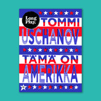 Tämä on Amerikka - Tommi Uschanov