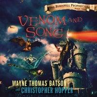 Venom and Song - Wayne Thomas Batson, Christopher Hopper