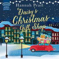Daisy's Christmas Gift Shop - Hannah Pearl