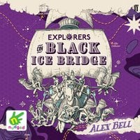 Explorers on Black Ice Bridge - Alex Bell