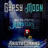 Gypsy Moon - Kristy Cunning
