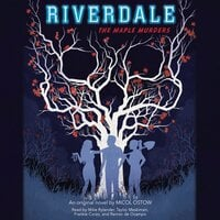 Riverdale: The Maple Murders - Micol Ostow