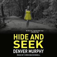Hide and Seek - Denver Murphy