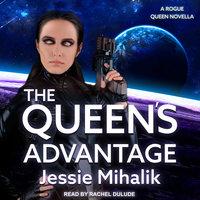 The Queen's Advantage - Jessie Mihalik