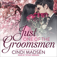 Just One of the Groomsmen - Cindi Madsen