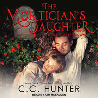 The Mortician's Daughter - C.C. Hunter