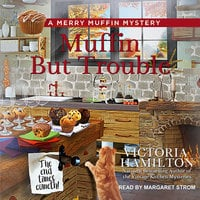 Muffin But Trouble - Victoria Hamilton
