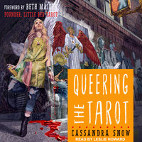 Queering the Tarot - Cassandra Snow