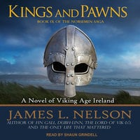 Kings and Pawns: A Novel of Viking Age England - James L. Nelson