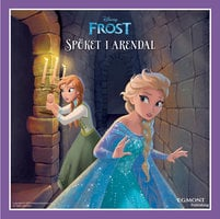 Lätt att läsa: Frost - Spöket i Arendal - Disney