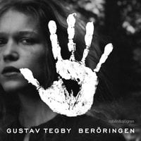 Beröringen - Gustav Tegby